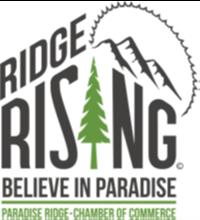 Ridge Rising: Believe in Paradise. Paradise Ridge. Chamber of Commerce.